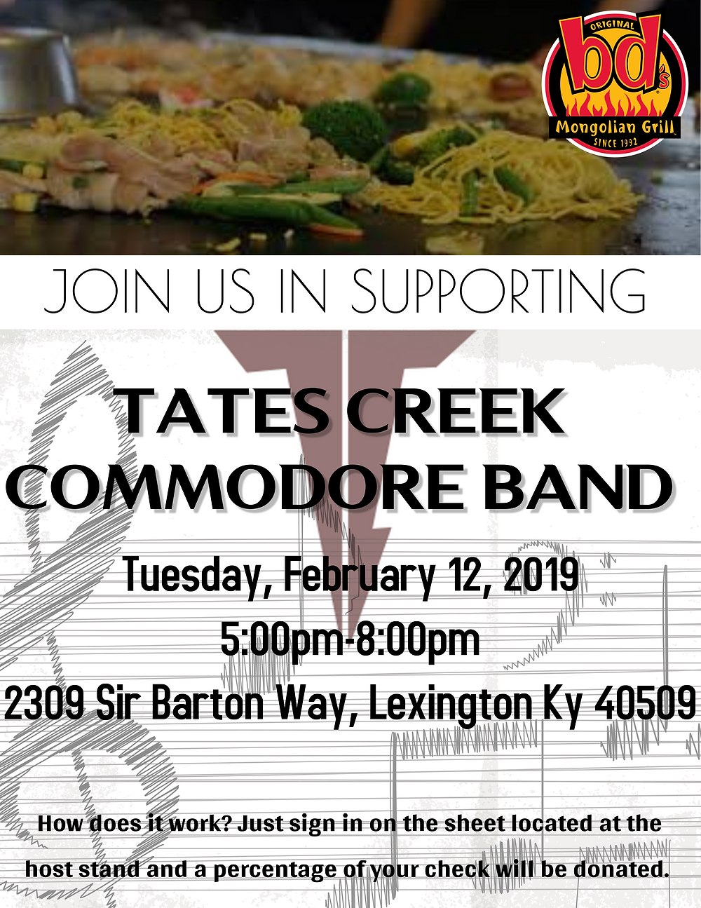 Dine Out - Earn Money!  Join us at BD's Mongolian Grill on Tuesday, February 12 from 5-8pm.  Sign in on the TC Band list when you arrive and the Tates Creek Band will receive a portion of the proceeds from your meal!