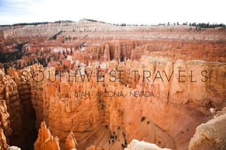 Southwest Travels {Utah - Arizona - Nevada}