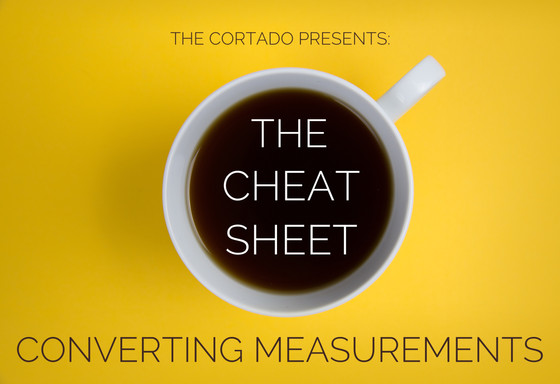 The Cheat Sheet - Converting Measurements