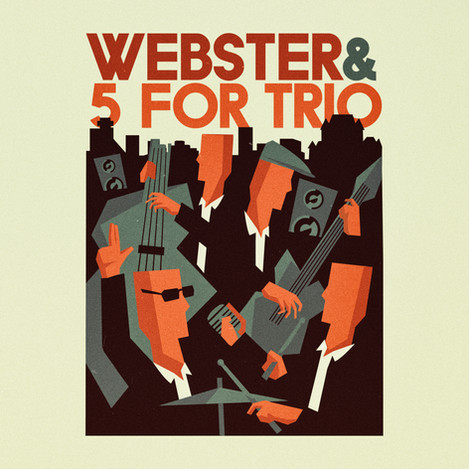 Webster & 5 for Trio (2019)