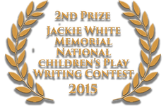 2nd Prize Jackie White Memorial National Childrens Play Writing Contest