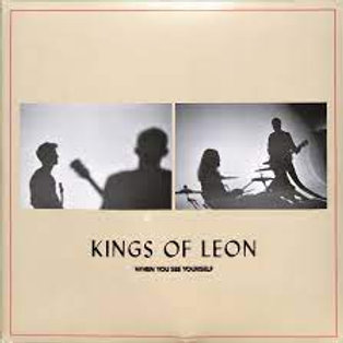 Kings Of Leon – When You See Yourself