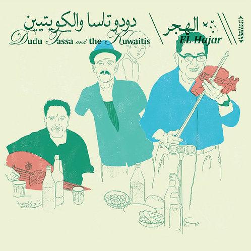 Dudu Tassa and The Kuwaitis– El Hajar