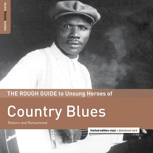 Various – The Rough Guide To Unsung Heroes Of Country Blues