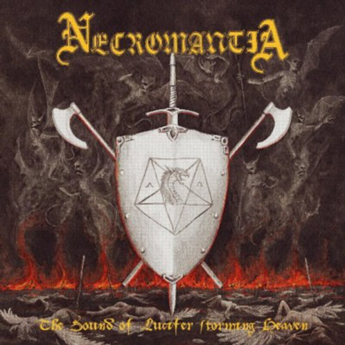 Necromantia – The Sound Of Lucifer Storming Heaven