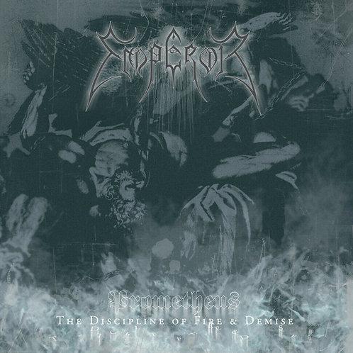 Emperor–Prometheus-The Discipline Of Fire & Demise