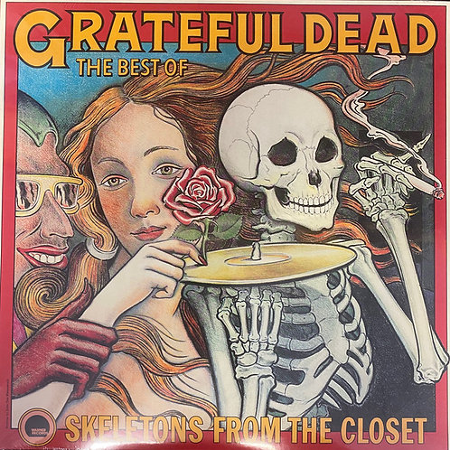 Grateful Dead– The Best Of The Grateful Dead: Skeletons From The Closet