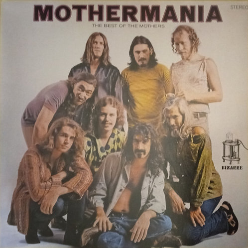 The Mothers – Mothermania (The Best Of The Mothers)