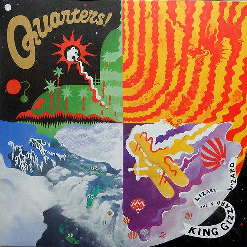 King Gizzard & The Lizard Wizard– Quarters!