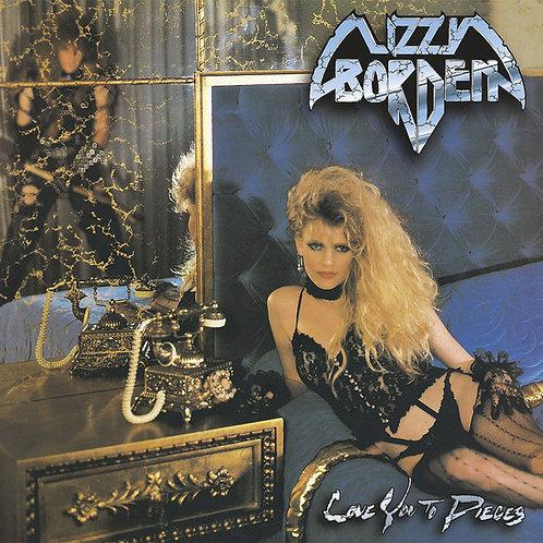 Lizzy Borden – Love You To Pieces
