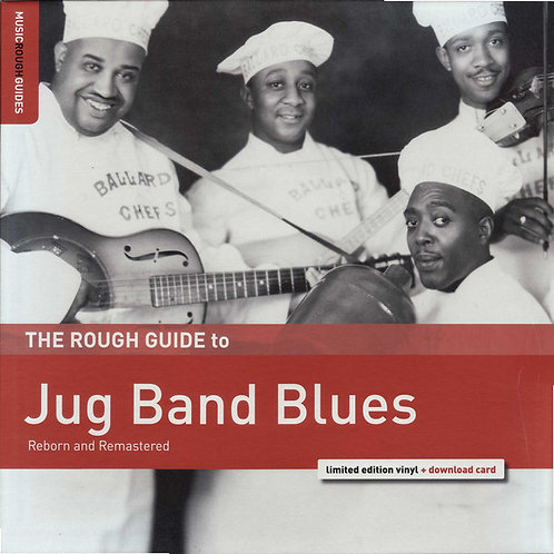 Various – The Rough Guide To Jug Band Blues (Reborn And Remastered)