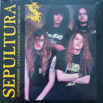Sepultura – Castle Manifest - Live At Donington 1994 Tv Broadcast