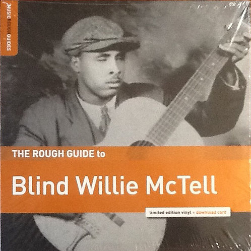 Blind Willie McTell – The Rough Guide To Blind Willie McTell
