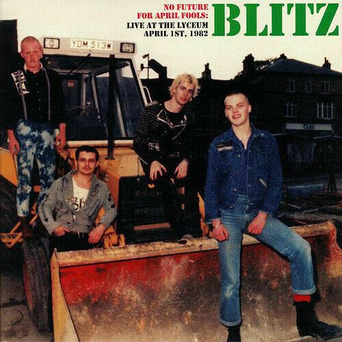 Blitz– No Future For April Fools:Live At The Lyceum
