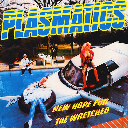 Plasmatics– New Hope For The Wretched