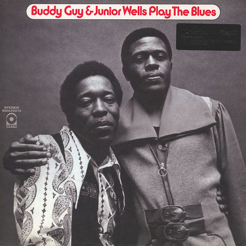 Buddy Guy & Junior Wells – Play The Blues