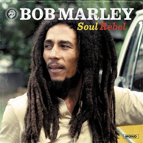Bob Marley & The Wailers – Soul Rebel