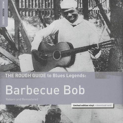 Barbecue Bob – The Rough Guide To Blues Legends: Barbecue Bob