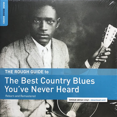 Various – The Rough Guide To The Best Country Blues You've Never Heard