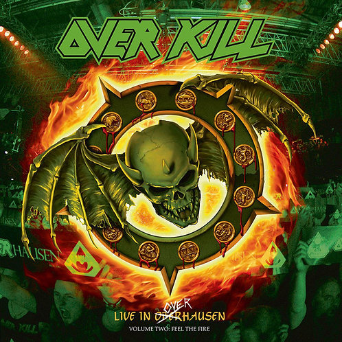 Overkill – Live In Overhausen Volume Two: Feel The Fire