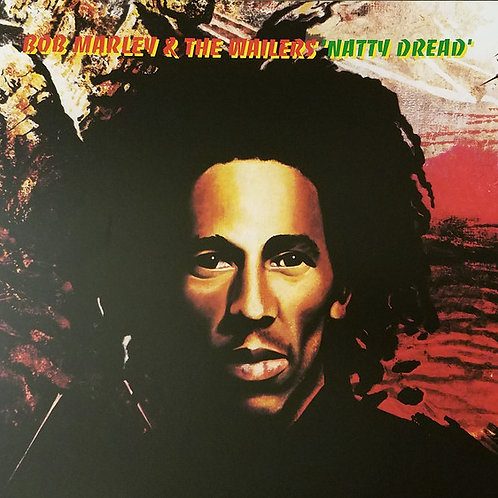 Bob Marley & The Wailers – Natty Dread