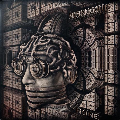 Meshuggah – None