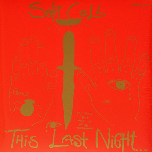 Soft Cell – This Last Night In Sodom