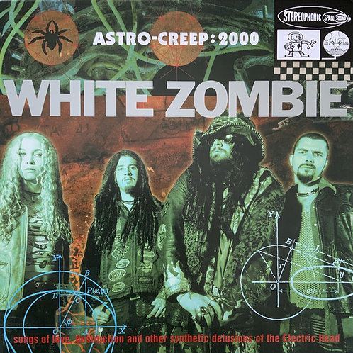 White Zombie – Astro-Creep: 2000