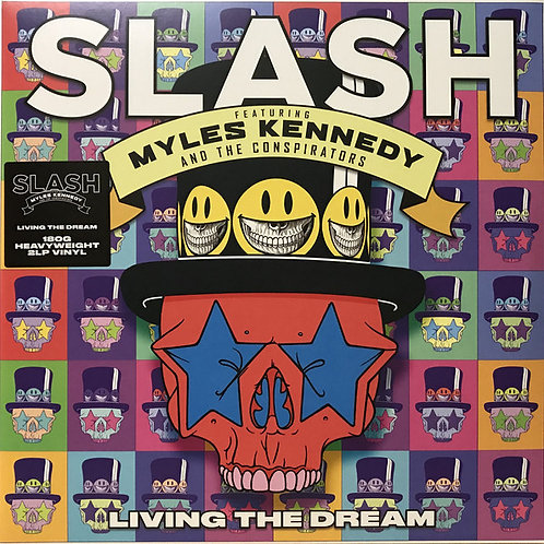 Slash Featuring Myles Kennedy & The Conspirators – Living The Dream