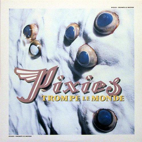 Pixies – Trompe Le Monde