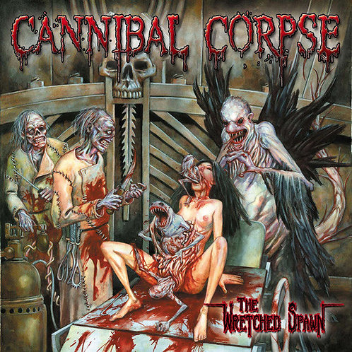 Cannibal Corpse – The Wretched Spawn