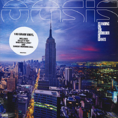 Oasis– Standing On The Shoulder Of Giants
