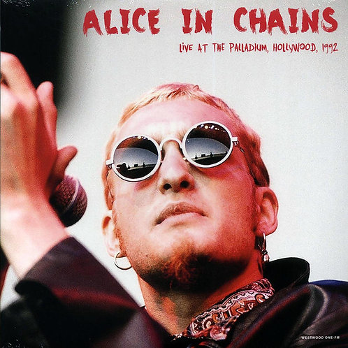Alice In Chains – Live At The Palladium, Hollywood, 1992