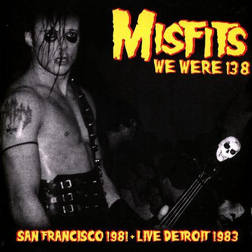 Misfits – We Were 138 (San Francisco 1981 + Live Detroit 1983)