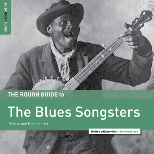 Various – The Rough Guide To The Blues Songsters (Reborn And Remastered