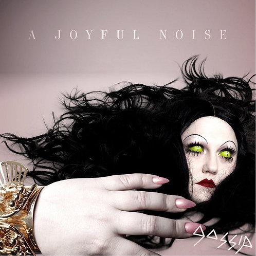 Gossip– A Joyful Noise