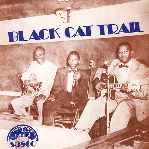 Various – Black Cat Trail