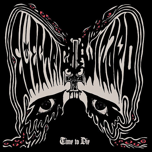 Electric Wizard– Time To Die