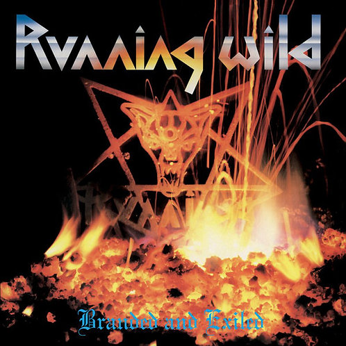 Running Wild – Branded And Exiled