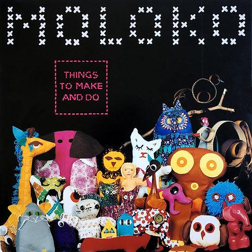 Moloko – Things To Make And Do