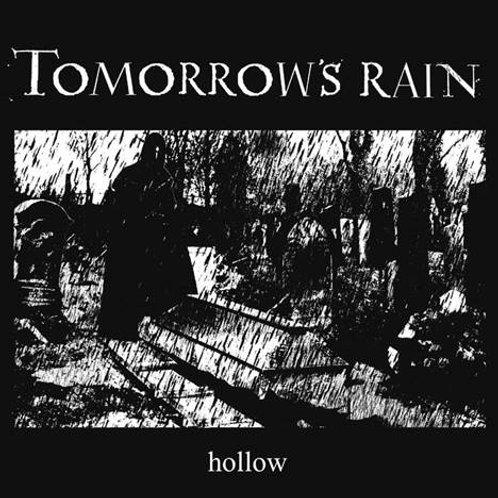 Hollow – tomorrow's rain