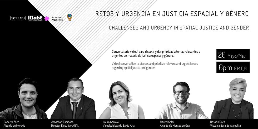 Retos y Urgencia en Justicia Espacial, Perspectiva de Género y Equidad