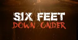 Six-Feet-Down-Under-TV-Show-Title-Screen-Truly-Indie-Studios-Bat-In-The-Sun-Shau
