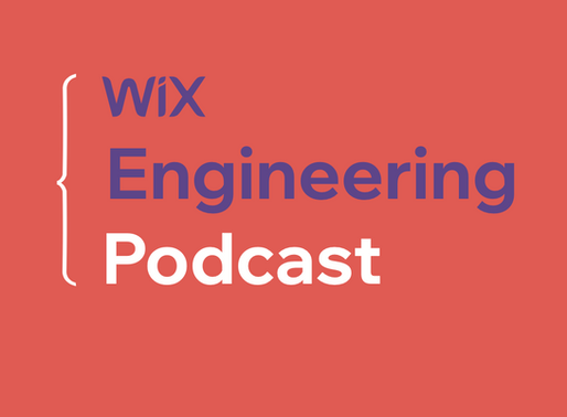 Introducing Wix Engineering Podcast