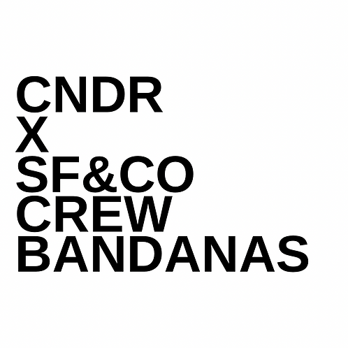 CNDR X SF&CO CREW BANDANAS