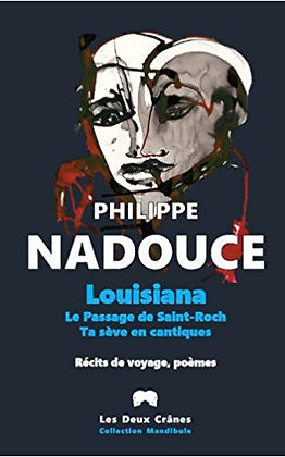 Photo of Philippe Nadouce last book: Louisiana