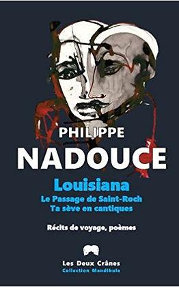 Photo of Philippe Nadouce last book: Louisiana