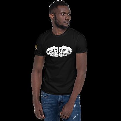 """MORE PAIN"" Short-Sleeve Unisex T-Shirt"