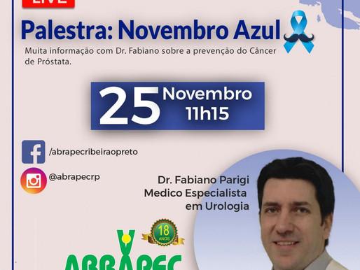 Ribeirão Preto – Novembro Azul , Dr. Fabiano Parigi, médico especialista em Urologia realiza LIVE..