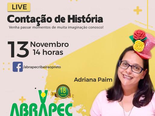 Ribeirão Preto – Adriana Paim que é contadora de história vai realizar uma LIVE  especial nas redes.